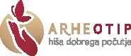 ARHEOTIP - Hiša dobrega počutja